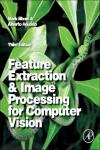 FEATURE EXTRACTION & IMAGE PROCESSING FOR COMPUTER VISION, 3E