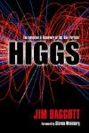 HIGGS: THE INVENTION AND DISCOVERY OF THE �GOD PARTICLE�