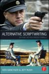 ALERNATIVE SCRIPTWRITING: BEYOND THE HOLLYWOOD FORMULA, 5E