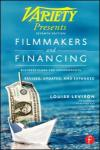 FILM MAKERS AND FINANCING: BUSINESS PLANS FOR INDEPENDENTS 7E