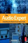AUDIO EXPERT, THE: EVERYTHING YOU NEED TO KNOW ABOUT AUDIO