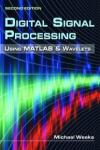 DIGITAL SIGNAL PROCESSING USING MATLAB & WAVELETS 2E + CD