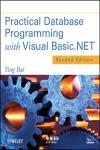 PRACTICAL DATABASE PROGRAMMING WITH VISUAL BASIC.NET 2E