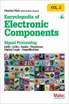 ENCYCLOPEDIA OF ELECTRONIC COMPONENTS VOLUME 2. LEDS, LCDS, AUDIO, THYRISTORS, DIGITAL LOGIC, AND AM