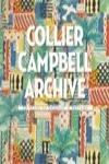THE COLLIER CAMPBELL ARCHIVE: 50 YEARS OF PASSION IN PATTERN