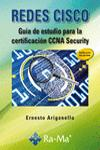 REDES CISCO. GU�A DE ESTUDIO PARA LA CERTIFICACI�N CCNA SECURITY